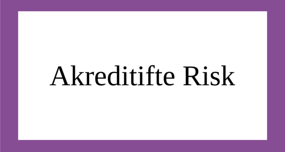 Akreditifte Risk